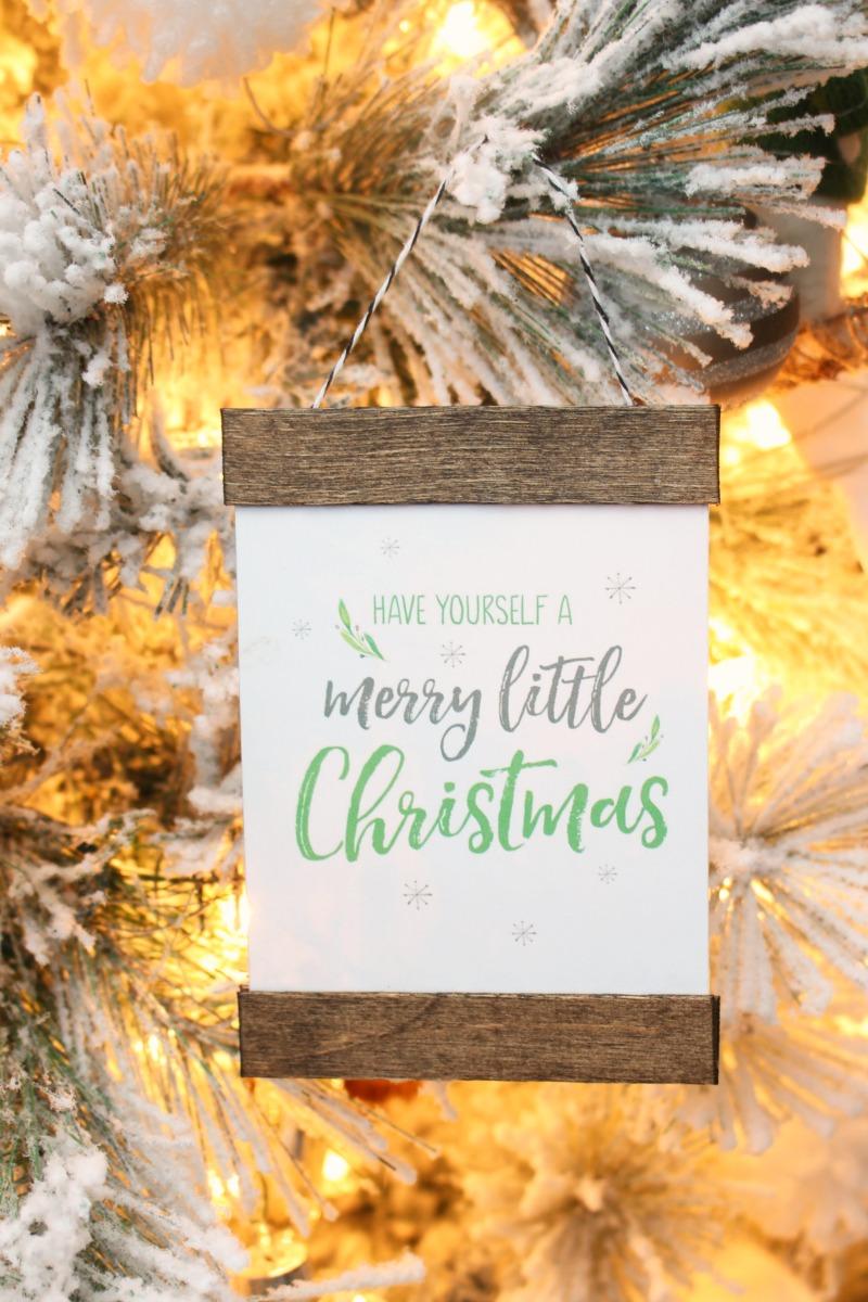 Have Yourself a Merry Little Christmas DIY printable Christmas ornament.