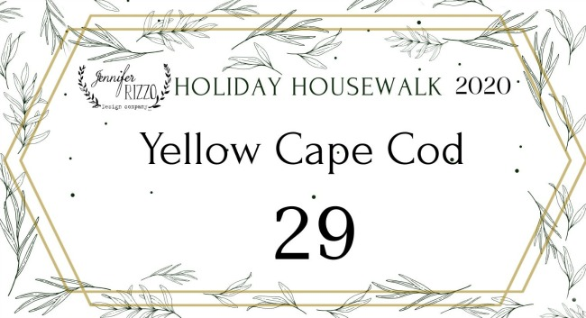 Holiday Housewalk Christmas Home Tour with The Yellow Cape Cod.