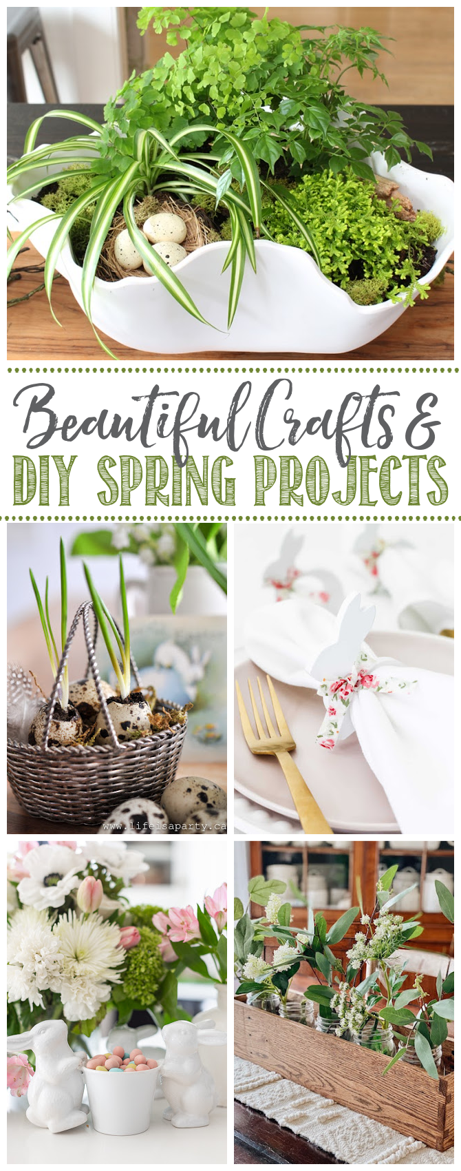Collage of beautiful crafts and DIY spring projects.