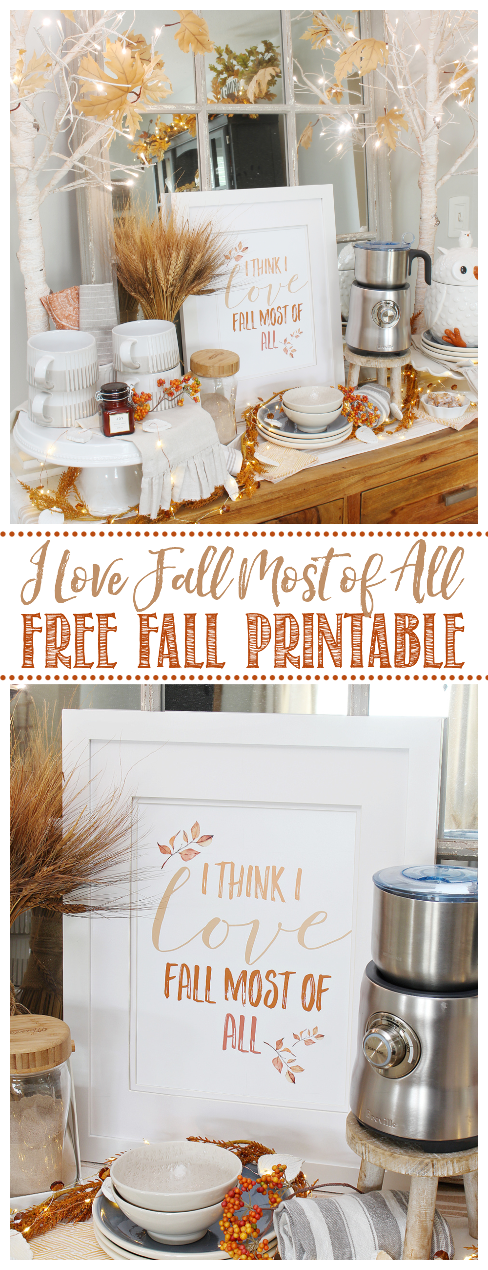 I Think I Love Fall Most of All free printable displayed on a coffee bar.