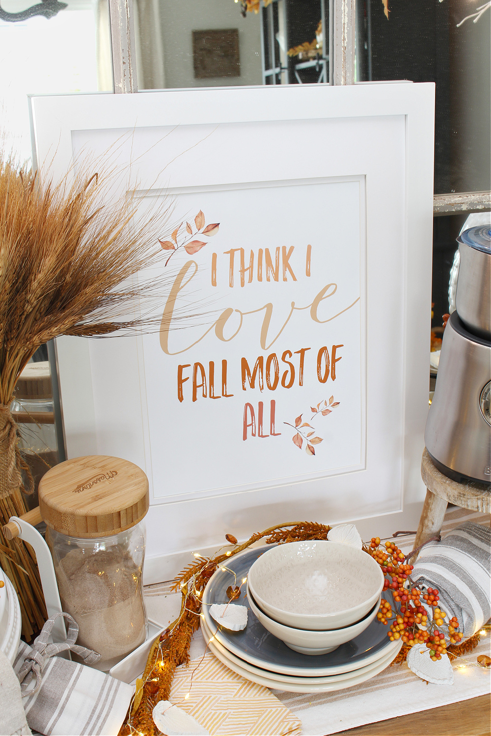 I Think I Love Fall Most of All free printable in a white frame.
